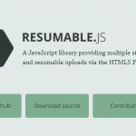 Resumable.js – 基于 HTML5 File API 的文件上传-小李子的blog